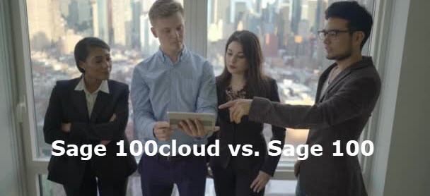 Sage 100cloud or Sage 100: What's the Difference?